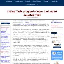 Create Task or Appointment and Insert Selected Text