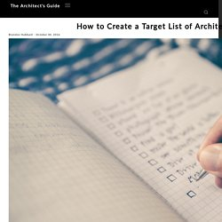How to Create a Target List of Architecture Firms - The Architect's Guide