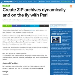 Create ZIP archives dynamically and on the fly with Perl