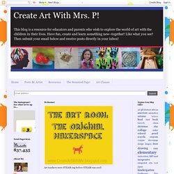 Create Art With Mrs. P!