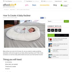 How to create a Baby Recliner
