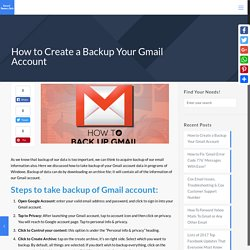 How to Create a Backup Your Gmail Account - Complete Guide