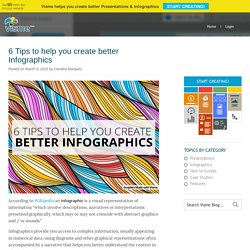 6 Tips to help you create better Infographics