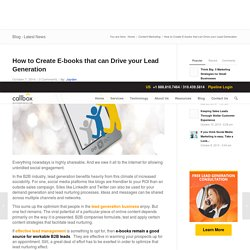 How to Create E-books that can Drive your Lead Generation