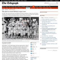 The plot to create Britain's super race