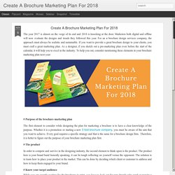 Create A Brochure Marketing Plan For 2018 : Create A Brochure Marketing Plan For 2018