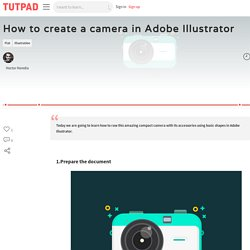 How to create a camera in Adobe Illustrator - Adobe Illustrator