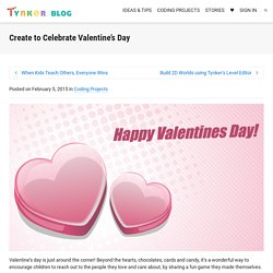 Create to Celebrate Valentine's Day