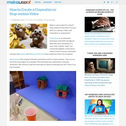 How to Create a Claymation or Stop-motion Video