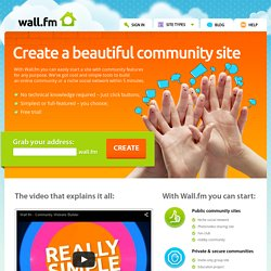 Wall.fm - Social Network Builder | Create a Social Network Free
