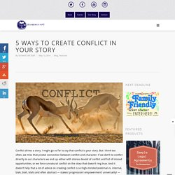 5 Ways to Create Conflict in Your Story