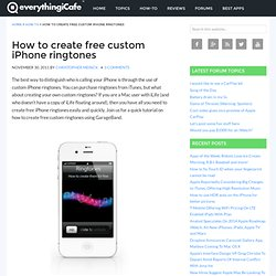 How to create free custom iPhone ringtones