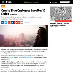 Create True Customer Loyalty: 10 Rules