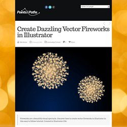 Create Dazzling Vector Fireworks in IllustratorPointsAndPaths.com