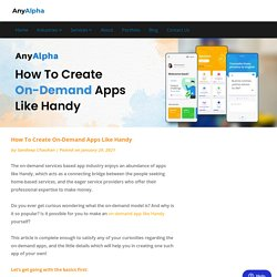 How To Create On-Demand Apps Like Handy