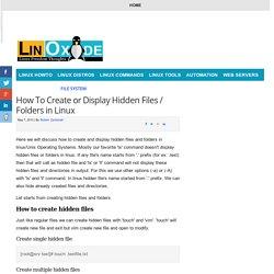 How To Create or Display Hidden Files / Folders in Linux
