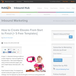 How to Create Ebooks From Start to Finish [+ 5 Free Templates]