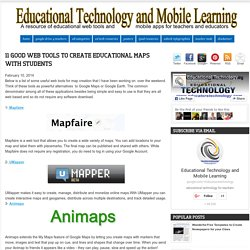 11 Good Web Tools to Create Educational Maps with Students