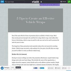 How to Create an Effective Vehicle Wraps