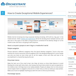 How to Create Exceptional Mobile Experiences?