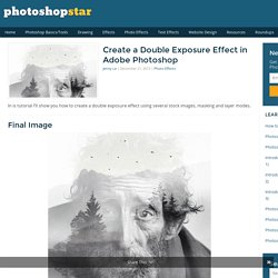 Create a Double Exposure Effect in Adobe Photoshop
