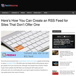 How To Create an RSS Feed for Websites That Don't Offer One