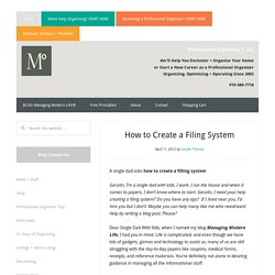 How to Create a Filing System; Instructions on How To