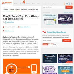 How To Create Your First iPhone App (2012 Edition)