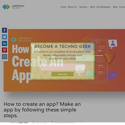 How to create an app? 10 Simple Steps To Make An App