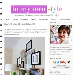 How to Create layers of Framed Photos on a Gallery Wall
