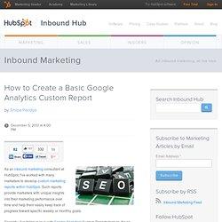 How to Create a Basic Google Analytics Custom Report