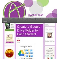 Create a Google Drive Folder for Each Student