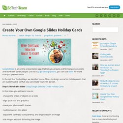 Create Your Own Google Slides Holiday Cards