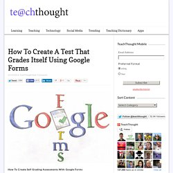 How To Create A Test That Grades Itself Using Google Forms