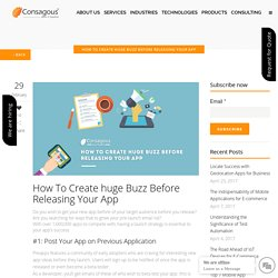How To Create huge Buzz Before Releasing Your App -