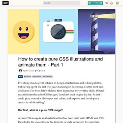 How to create pure CSS illustrations and animate them - Part 1