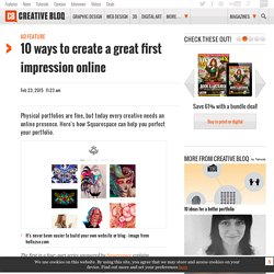 10 ways to create a great first impression online