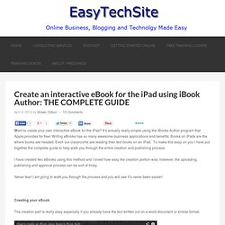 Create an interactive eBook for the iPad using iBook Author: THE COMPLETE GUIDE