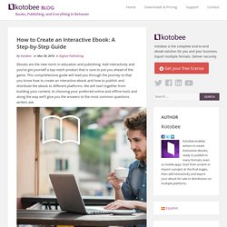 How to create an interactive ebook: A step-by-step guide