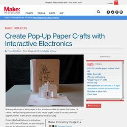 Create A Paper Castle with Interactive Electronics