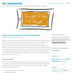How To: Create an Interactive E-Book with Google Slides