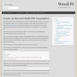 Create an Internet Radio FM Transmitter