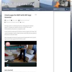 Create apps for NXT with MIT App Inventor – LEGO Engineering