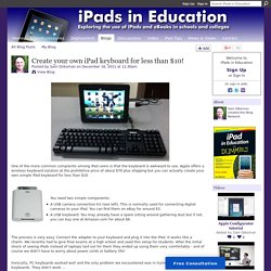 Create your own iPad keyboard for less than $10!