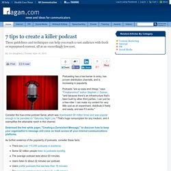 7 tips to create a killer podcast