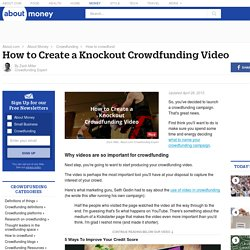 How to Create a Knockout Crowdfunding Video