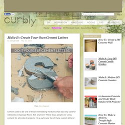 Make It: Create Your Own Cement Letters » Curbly