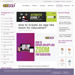 How to Create an App like Zoom for Education? - Edsys