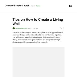 Tips on How to Create a Living Wall