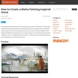 How to Create a Matte Painting Inspired Scene